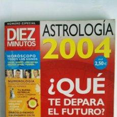 Coleccionismo de Revista Diez Minutos: ASTROLOGÍA 2004 REVISTA DIEZ MINUTOS. Lote 118676244
