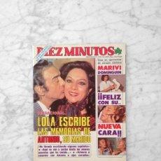 Coleccionismo de Revista Diez Minutos: DIEZ MINUTOS - 1984 - LOLA FLORES, ROCÍO JURADO, MARIVÍ DOMINGUÍN, EVA GLORIA, RAPHAEL, ANALÍA GADÉ. Lote 130849180