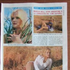 Coleccionismo de Revista Diez Minutos: RECORTE DIEZ MINUTOS 1974 MARCIA BELL. PORTADA Y 4 PGS. Lote 136591814