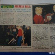 Coleccionismo de Revista Diez Minutos: RECORTE REPORTAJE CLIPPING DE MARCIA BELL REVISTA DIEZ MINUTOS Nº 1501 PÁG 30. Lote 141228810