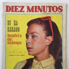Coleccionismo de Revista Diez Minutos: REVISTA DIEZ MINUTOS Nº 972 - 11/04/70 – SONIA BRUNO Y PIRRI PAPÁS. Lote 182825411