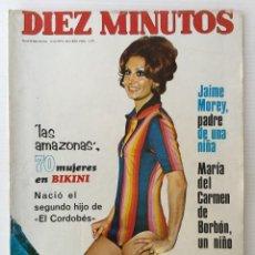 """Coleccionismo de Revista Diez Minutos: REVISTA DIEZ MINUTOS Nº 1110 - 02/12/1972 – LAS AMAZONAS – SEGUNDO HIJO DE """"EL CORDOBÉS"""" - CIRA. Lote 141809970"""