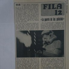 Coleccionismo de Revista Diez Minutos: RECORTE REPORTAJE DE CLIPPING DE LA GUERRA DE LAS GALAXIAS REVISTA DIEZ MINUTOS Nº 1370 PAG 83. Lote 143257986