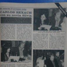 Coleccionismo de Revista Diez Minutos: RECORTE REPORTAJE DE CLIPPING DE CARLOS REXACH SILVIA REVISTA DIEZ MINUTOS Nº 1375 PAG 81. Lote 143266322