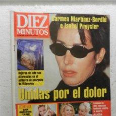 Coleccionismo de Revista Diez Minutos: DIEZ MINUTO REVITA Nº 2426 - 20/2/1998 - ENTIERRO DEL MARQUES DE VILLAVERDE . Lote 143320546