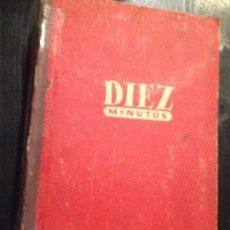 Coleccionismo de Revista Diez Minutos: 1956 AÑO ,NUMEROS 52 DEL 227-279. Lote 143614934