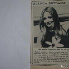 Coleccionismo de Revista Diez Minutos: RECORTE REPORTAJE DE CLIPPING DE BLANCA ESTRADA REVISTA DIEZ MINUTOS Nº 1546 PAG 24. Lote 144030198