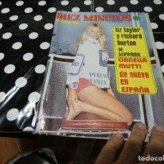 Coleccionismo de Revista Diez Minutos: REVISTA DIEZ MINUTOS NUM 1142 JULIO 1973 NUM 1142 LIZ TAYLOR RICHARD BURTON ONELLA MUTTI . Lote 144833026