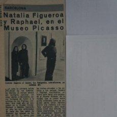 Coleccionismo de Revista Diez Minutos: RECORTE REPORTAJE CLIPPING DE NATALIA FIGUEROA RAPHAEL REVISTA DIEZ MINUTOS Nº 1110 PÁG 28. Lote 145655106