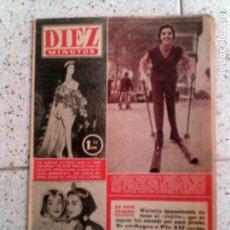 Coleccionismo de Revista Diez Minutos: REVISTA DIEZ MINUTOS N, 223 DE 1955. Lote 146145330