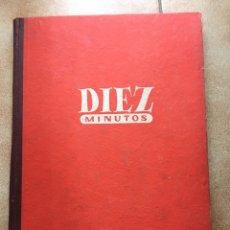 Coleccionismo de Revista Diez Minutos: REVISTA DIEZ MINUTOS ENCUADERNADA 1951. Lote 147589942