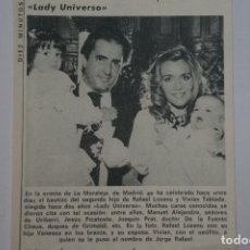 Coleccionismo de Revista Diez Minutos: RECORTE REPORTAJE CLIPPING LADY UNIVERSO VIVAN TABLADA RAFAEL LOZANO DIEZ MINUTOS Nº 1557 PÁG 38. Lote 147932298