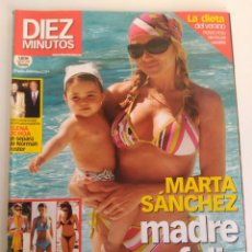 Coleccionismo de Revista Diez Minutos: REVISTA DIEZ MINUTOS, MARTA SANCHEZ. Lote 151623706