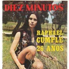 Coleccionismo de Revista Diez Minutos: DIEZ MINUTOS. Nº 1031. RAPHAEL CUMPLE 26 AÑOS. NATALIA FIGUEROA. POSTER. RAYMOND BURR.29/5/71(P/B71). Lote 155925962
