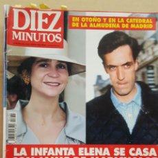 Coleccionismo de Revista Diez Minutos: REVISTA DIEZ MINUTOS.- NUM. 2234. 17 JUNIO 1994.- LA INFANTA ELENA SE CASA CON JAIME DE MARICHALAR. Lote 156877258