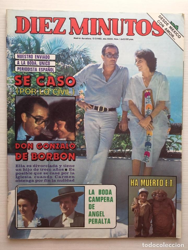 DIEZ MINUTOS NÚMERO 1642 AÑO 1983 (Coleccionismo - Revistas y Periódicos Modernos (a partir de 1.940) - Revista Diez Minutos)