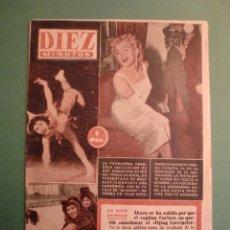 Coleccionismo de Revista Diez Minutos: 6 FEBRERO 1955 Nº 180 - MARILYN MONROE PORTADA Y ARTICULO INTERIOR - SOFIA LOREN - EL NAUTILUS. Lote 166402950