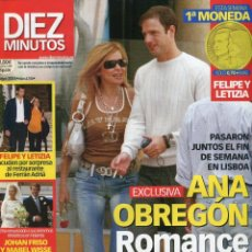 Coleccionismo de Revista Diez Minutos: DIEZ MINUTOS MUY NUEVA -FELIPE Y LETICIA (CONTIENE 1ª MONEDA)- ANA OBREGON- 7/5/2004 MUY NUEVA. Lote 171820780