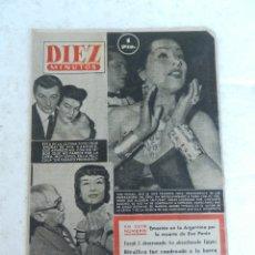 Coleccionismo de Revista Diez Minutos: REVISTA DIEZ MINUTO Nº 49 AGOSTO 1952. EN ESTE NÚMERO: MUERTE DE EVA PERÓN, FARUK I ABANDONA EGIPTO.. Lote 172317400