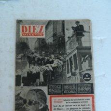 Coleccionismo de Revista Diez Minutos: REVISTA DIEZ MINUTO Nº 50 AGOSTO 1952. EN ESTE NÚMERO: FARUK NO SOY UN HOMBRE RICO, ESTANQUERAS..... Lote 172317484