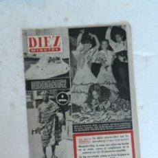 Coleccionismo de Revista Diez Minutos: REVISTA DIEZ MINUTO Nº 56 SEPTIEMBRE 1952. EN ESTE NÚMERO: RAYO DE LA MUERTE, MARGARITA PITRE..... Lote 172317934
