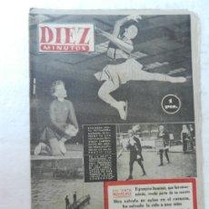 Coleccionismo de Revista Diez Minutos: REVISTA DIEZ MINUTO Nº 61 OCTUBRE 1952. EN ESTE NÚMERO: GRANJERO DOMINICI, UNA VÁLVULA SALVA A..... Lote 172318267