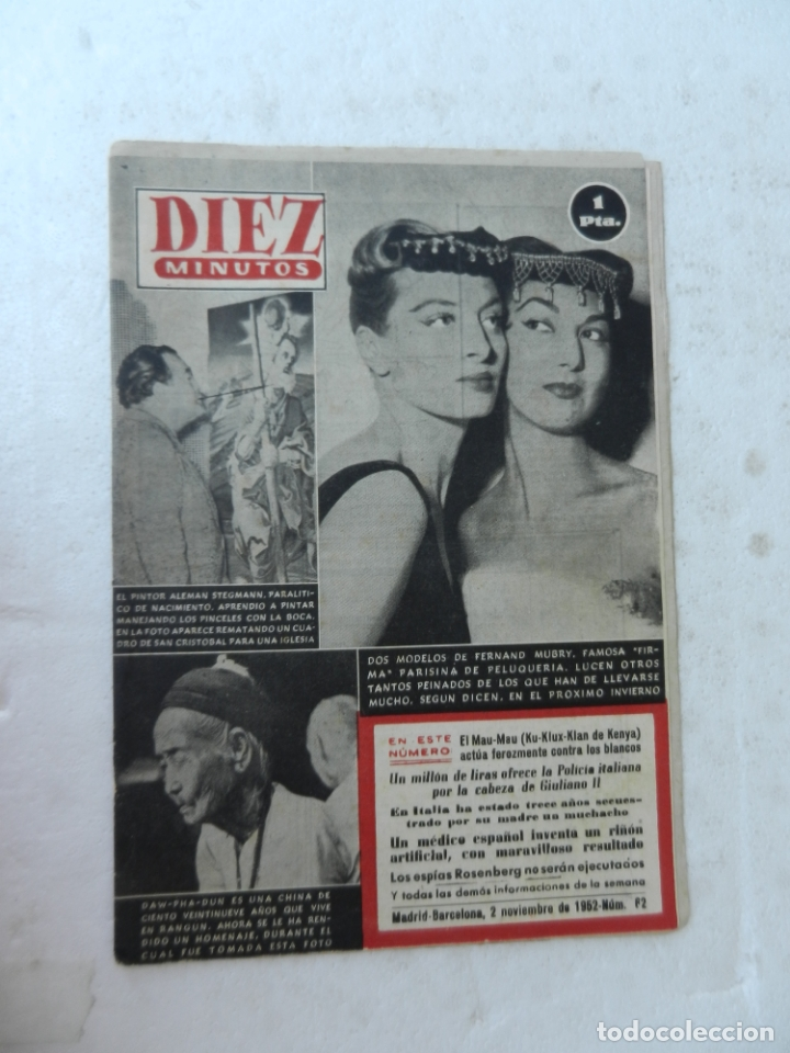 REVISTA DIEZ MINUTO Nº 62 NOVIEMBRE 1952. EN ESTE NÚMERO: MAU-MAU, GIULIANO II, RIÑÓN ARTIFICIAL... (Coleccionismo - Revistas y Periódicos Modernos (a partir de 1.940) - Revista Diez Minutos)