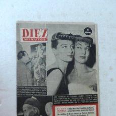 Coleccionismo de Revista Diez Minutos: REVISTA DIEZ MINUTO Nº 62 NOVIEMBRE 1952. EN ESTE NÚMERO: MAU-MAU, GIULIANO II, RIÑÓN ARTIFICIAL.... Lote 172318364