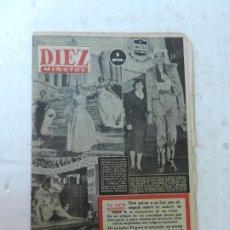 Coleccionismo de Revista Diez Minutos: REVISTA DIEZ MINUTOS Nº 73 ENERO 1953. EN ESTE NÚMERO: LE EXTIRPAN UN RIÑÓN PARA SALVAR A SU HIJO.... Lote 172336185