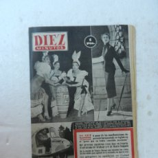 Coleccionismo de Revista Diez Minutos: REVISTA DIEZ MINUTOS Nº 76 FEBRERO 1953. EN ESTE NÚMERO: LOS GANSTER DE CIUDAD JUÁREZ MÉJICO.... Lote 172337019
