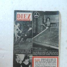 Coleccionismo de Revista Diez Minutos: REVISTA DIEZ MINUTOS Nº 77 FEBRERO 1953. EN ESTE NÚMERO: HOLANDA ENSAYO DILUVIO, PIMPINELA ESCARLATA. Lote 172337162