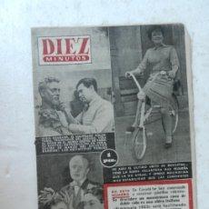 Coleccionismo de Revista Diez Minutos: REVISTA DIEZ MINUTOS Nº 79 MARZO 1953. EN ESTE NÚMERO: PLATILLOS VOLANTES EN CANADÁ, DOBLE VIDA...... Lote 172337523