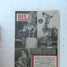 Coleccionismo de Revista Diez Minutos: REVISTA DIEZ MINUTOS Nº 80 MARZO 1953. EN ESTE NÚMERO: MONDEVERGUES ATEMORIZADA POR LOS LOCOS.... Lote 172337637