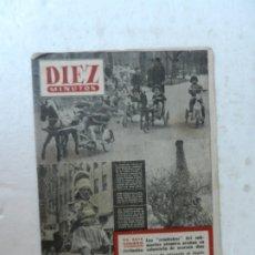 Coleccionismo de Revista Diez Minutos: REVISTA DIEZ MINUTOS Nº 84 ABRIL 1953. EN ESTE NÚMERO: PRIMAVERA EN EL HIPÓDROMO, TORRE EIFFEL.... Lote 172345175