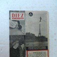 Coleccionismo de Revista Diez Minutos: REVISTA DIEZ MINUTOS Nº 88 MAYO 1953. EN ESTE NÚMERO: EQUILIBRIOS EN EL SENA, MANIQUÍ DE PÁRIS.... Lote 172362334