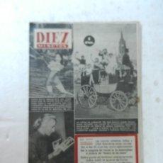 Coleccionismo de Revista Diez Minutos: REVISTA DIEZ MINUTOS Nº 94 JUNIO 1953. EN ESTE NÚMERO: COCHE DE CABALLOS ANUNCIANDO UN DESFILE DE.... Lote 172363283