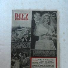 Coleccionismo de Revista Diez Minutos: REVISTA DIEZ MINUTOS Nº 95 JUNIO 1953. EN ESTE NÚMERO: ROMA, VAN Y VIENEN CELEBRIDADES, MISS AMÉRICA. Lote 172363390