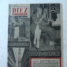 Coleccionismo de Revista Diez Minutos: REVISTA DIEZ MINUTOS Nº 97 JULIO 1953. EN ESTE NÚMERO: ENTREGADOS LOS NIÑOS FINALY, FERIA FLORENCIA.. Lote 172363989