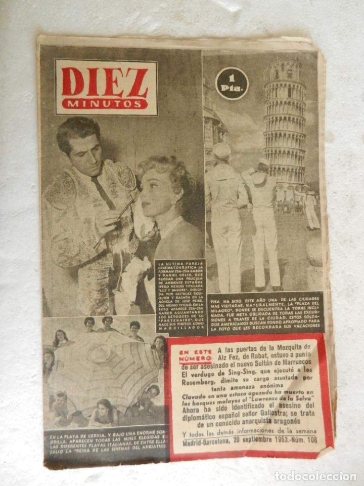 REVISTA DIEZ MINUTOS Nº 108 SEPTIEMBRE 1953. EN ESTE NÚMERO: ZSA-ZSA GABOR Y DANIE GELIN..... (Coleccionismo - Revistas y Periódicos Modernos (a partir de 1.940) - Revista Diez Minutos)