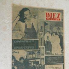 Coleccionismo de Revista Diez Minutos: REVISTA DIEZ MINUTOS Nº 11 NOVIEMBRE 1951. EN ESTE NÚMERO: LA PRINCESA MARGARITA DE INGLATERRA.... Lote 173529055