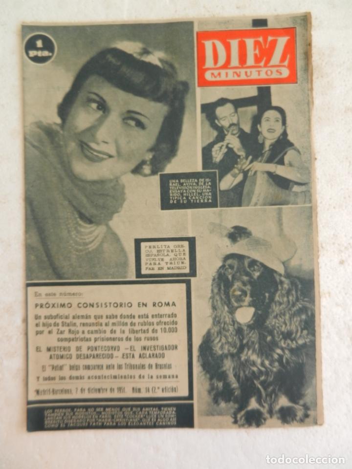 REVISTA DIEZ MINUTOS Nº 14 DICIEMBRE 1951. EN ESTE NÚMERO: EL MISTERIO DE PONTECORVO... (Coleccionismo - Revistas y Periódicos Modernos (a partir de 1.940) - Revista Diez Minutos)