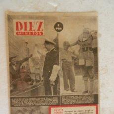 Coleccionismo de Revista Diez Minutos: REVISTA DIEZ MINUTOS Nº 112 OCTUBRE 1953. EN ESTE NÚMERO: EL CIRCO ESPAÑOL HA LLEGADO A COLONIA.... Lote 173529302