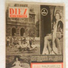 Coleccionismo de Revista Diez Minutos: REVISTA DIEZ MINUTOS Nº 46 JULIO 1952. EN ESTE NÚMERO: QUEDAN 200 ESPAÑOLES EN LOS CAMPOS..... Lote 173529408