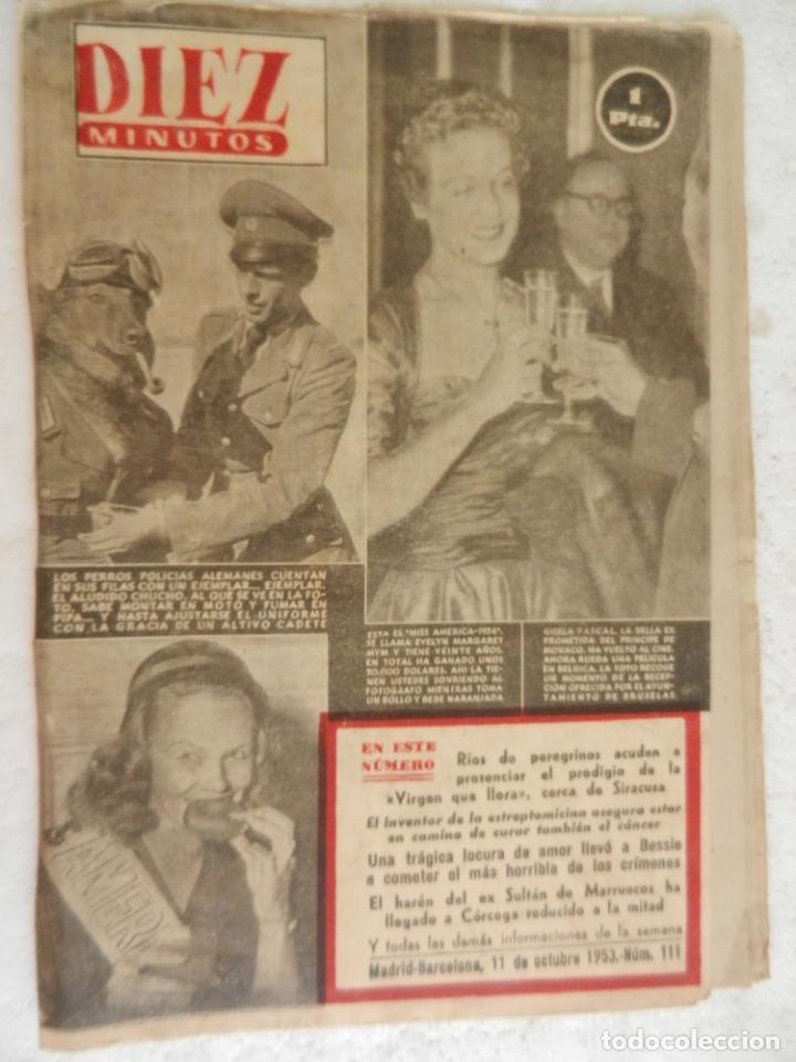 REVISTA DIEZ MINUTOS Nº 111 OCTUBRE 1953. EN ESTE NÚMERO: GISELA PASCAL, LA BELLA EX- PROMETIDA.... (Coleccionismo - Revistas y Periódicos Modernos (a partir de 1.940) - Revista Diez Minutos)