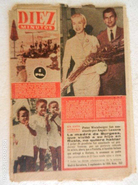 REVISTA DIEZ MINUTOS Nº 262 SEPTIEMBRE 1956. EN ESTE NÚMERO: UNA SECUESTRADORA EN EL CAIRO VENDIA .. (Coleccionismo - Revistas y Periódicos Modernos (a partir de 1.940) - Revista Diez Minutos)