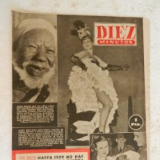 Coleccionismo de Revista Diez Minutos: REVISTA DIEZ MINUTOS Nº 33 ABRIL 1952. EN ESTE NÚMERO: EL DRAMA DEL EXPLORADOR INGLÉS FAWCETT.... Lote 173530199