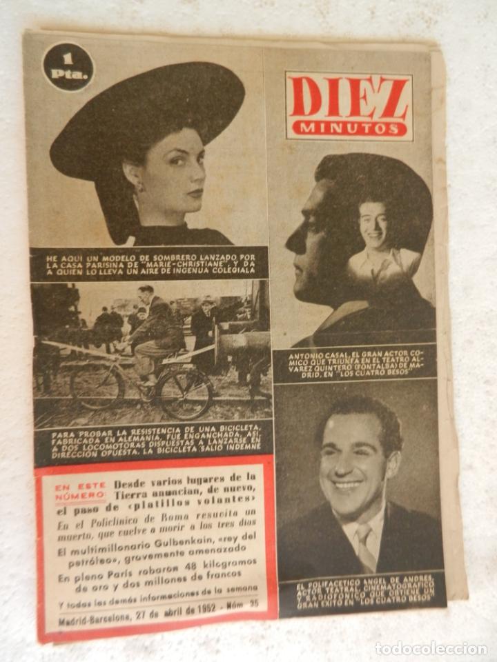 REVISTA DIEZ MINUTOS Nº 35 ABRIL 1952. EN ESTE NÚMERO: MODELO DE SOMBRERO LANZADO EN PARIS... (Coleccionismo - Revistas y Periódicos Modernos (a partir de 1.940) - Revista Diez Minutos)