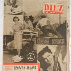 Coleccionismo de Revista Diez Minutos: REVISTA DIEZ MINUTOS Nº 34 ABRIL 1952. EN ESTE NÚMERO: TRÁGICA SEMANA SANTA EN BOLIVIA.... Lote 173530444