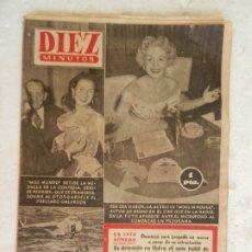 Coleccionismo de Revista Diez Minutos: REVISTA DIEZ MINUTOS Nº 118 NOVIEMBRE 1953. EN ESTE NÚMERO: ZSA-ZSA GABOR ACTÚA EN EL CINE Y RADIO... Lote 173530524