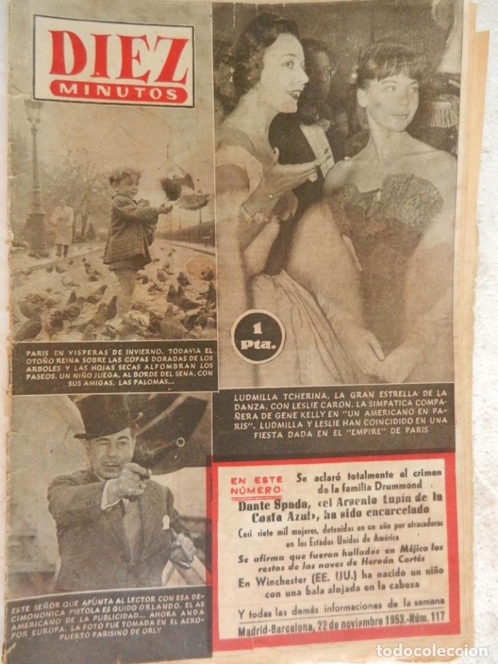 REVISTA DIEZ MINUTOS Nº 117 NOVIEMBRE 1953. EN ESTE NÚMERO: PÁRIS EN VÍSPERAS DE INVIERNO.... (Coleccionismo - Revistas y Periódicos Modernos (a partir de 1.940) - Revista Diez Minutos)